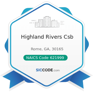 Highland Rivers Csb - NAICS Code 621999 - All Other Miscellaneous Ambulatory Health Care Services