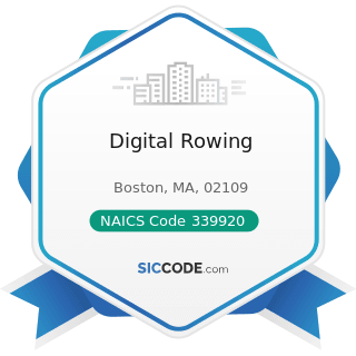 Digital Rowing - NAICS Code 339920 - Sporting and Athletic Goods Manufacturing