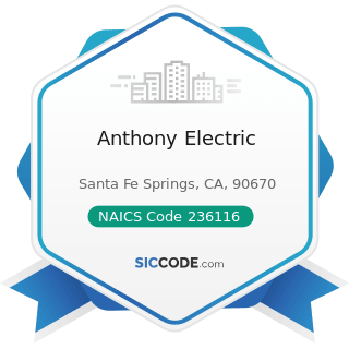 Anthony Electric - NAICS Code 236116 - New Multifamily Housing Construction (except For-Sale...