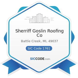 Sherriff Goslin Roofing Co - SIC Code 1761 - Roofing, Siding, and Sheet Metal Work