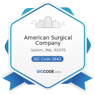 American Surgical Company - SIC Code 3842 - Orthopedic, Prosthetic, and Surgical Appliances and...