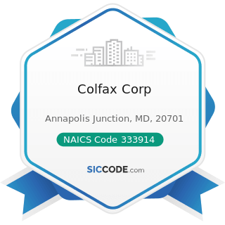 Colfax Corp - NAICS Code 333914 - Measuring, Dispensing, and Other Pumping Equipment...