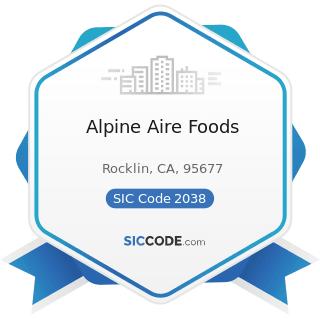 Alpine Aire Foods - SIC Code 2038 - Frozen Specialties, Not Elsewhere Classified