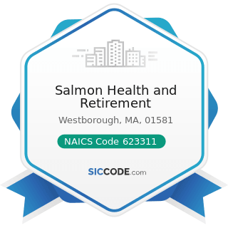 Salmon Health and Retirement - NAICS Code 623311 - Continuing Care Retirement Communities
