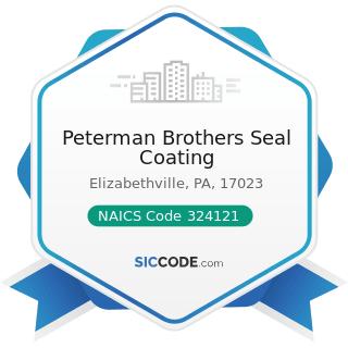Peterman Brothers Seal Coating - NAICS Code 324121 - Asphalt Paving Mixture and Block...