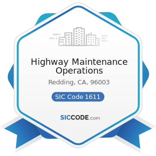Highway Maintenance Operations - SIC Code 1611 - Highway and Street Construction, except...
