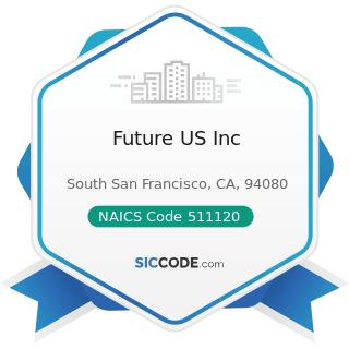 Future US Inc - NAICS Code 511120 - Periodical Publishers