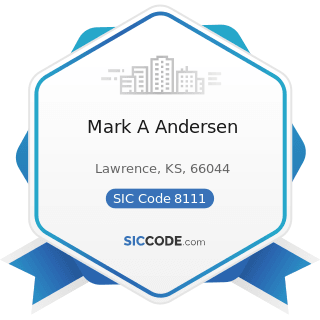 Mark A Andersen - SIC Code 8111 - Legal Services