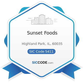 Sunset Foods - SIC Code 5411 - Grocery Stores