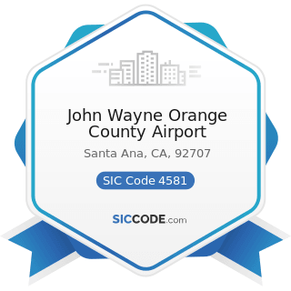 John Wayne Orange County Airport - SIC Code 4581 - Airports, Flying Fields, and Airport Terminal...