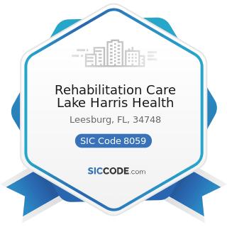 Rehabilitation Care Lake Harris Health - SIC Code 8059 - Nursing and Personal Care Facilities,...