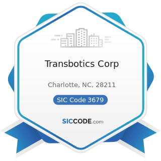 Transbotics Corp - SIC Code 3679 - Electronic Components, Not Elsewhere Classified