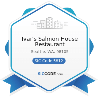 Ivar's Salmon House Restaurant - SIC Code 5812 - Eating Places