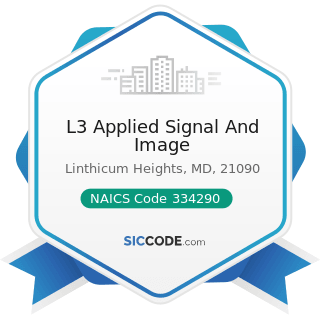 L3 Applied Signal And Image - NAICS Code 334290 - Other Communications Equipment Manufacturing