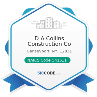 D A Collins Construction Co - NAICS Code 541611 - Administrative Management and General...