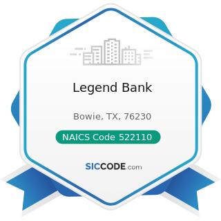 Legend Bank - NAICS Code 522110 - Commercial Banking