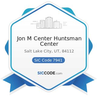 Jon M Center Huntsman Center - SIC Code 7941 - Professional Sports Clubs and Promoters