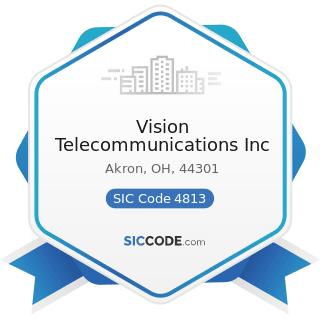 Vision Telecommunications Inc - SIC Code 4813 - Telephone Communications, except Radiotelephone
