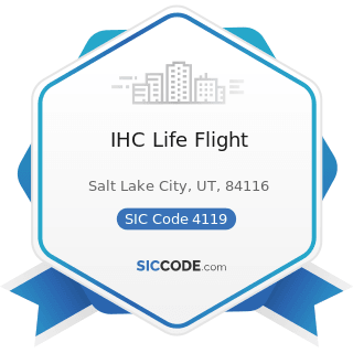 IHC Life Flight - SIC Code 4119 - Local Passenger Transportation, Not Elsewhere Classified