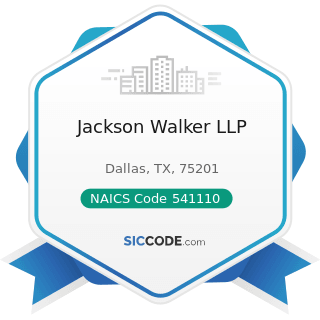 Jackson Walker LLP - NAICS Code 541110 - Offices of Lawyers