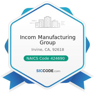 Incom Manufacturing Group - NAICS Code 424690 - Other Chemical and Allied Products Merchant...