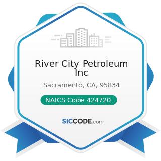 River City Petroleum Inc - NAICS Code 424720 - Petroleum and Petroleum Products Merchant...