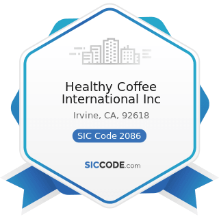 Healthy Coffee International Inc - SIC Code 2086 - Bottled and Canned Soft Drinks and Carbonated...