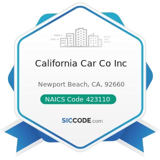 California Car Co Inc - NAICS Code 423110 - Automobile and Other Motor Vehicle Merchant...
