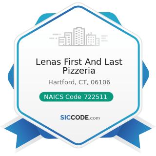 Lenas First And Last Pizzeria - NAICS Code 722511 - Full-Service Restaurants