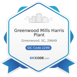 Greenwood Mills Harris Plant - SIC Code 2299 - Textile Goods, Not Elsewhere Classified