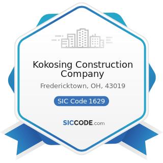 Kokosing Construction Company - SIC Code 1629 - Heavy Construction, Not Elsewhere Classified