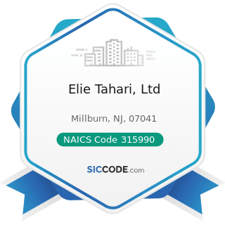 Elie Tahari, Ltd - NAICS Code 315990 - Apparel Accessories and Other Apparel Manufacturing
