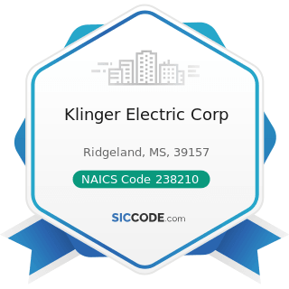 Klinger Electric Corp - NAICS Code 238210 - Electrical Contractors and Other Wiring Installation...