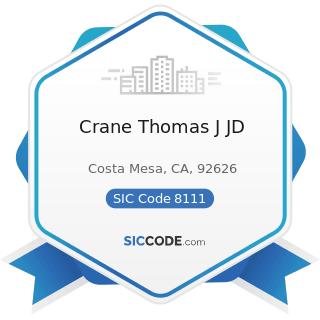 Crane Thomas J JD - SIC Code 8111 - Legal Services