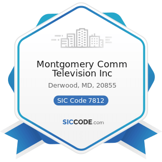 Montgomery Comm Television Inc - SIC Code 7812 - Motion Picture and Video Tape Production