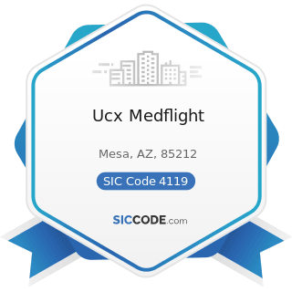 Ucx Medflight - SIC Code 4119 - Local Passenger Transportation, Not Elsewhere Classified