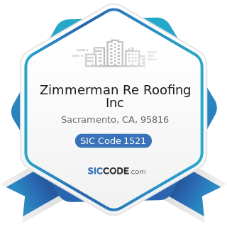 Zimmerman Re Roofing Inc - SIC Code 1521 - General Contractors-Single-Family Houses