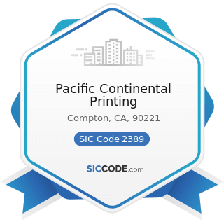 Pacific Continental Printing - SIC Code 2389 - Apparel and Accessories, Not Elsewhere Classified
