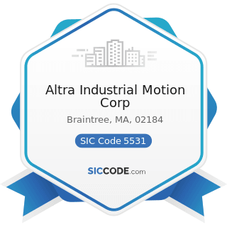 Altra Industrial Motion Corp - SIC Code 5531 - Auto and Home Supply Stores