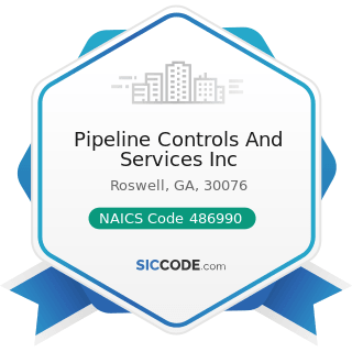 Pipeline Controls And Services Inc - NAICS Code 486990 - All Other Pipeline Transportation
