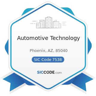 Automotive Technology - SIC Code 7538 - General Automotive Repair Shops