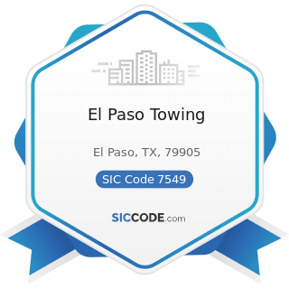 El Paso Towing - SIC Code 7549 - Automotive Services, except Repair and Carwashes