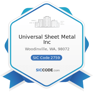 Universal Sheet Metal Inc - SIC Code 2759 - Commercial Printing, Not Elsewhere Classified
