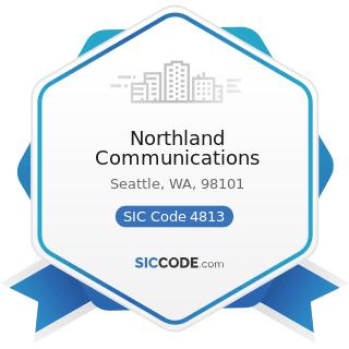 Northland Communications - SIC Code 4813 - Telephone Communications, except Radiotelephone