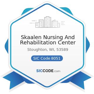 Skaalen Nursing And Rehabilitation Center - SIC Code 8051 - Skilled Nursing Care Facilities