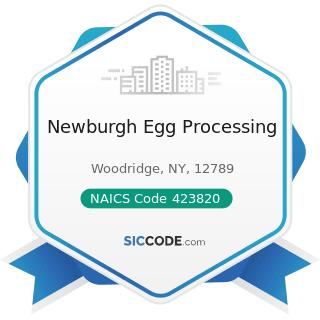Newburgh Egg Processing - NAICS Code 423820 - Farm and Garden Machinery and Equipment Merchant...
