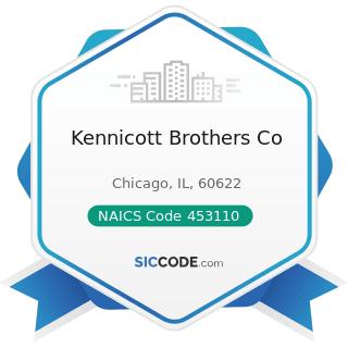 Kennicott Brothers Co - NAICS Code 453110 - Florists