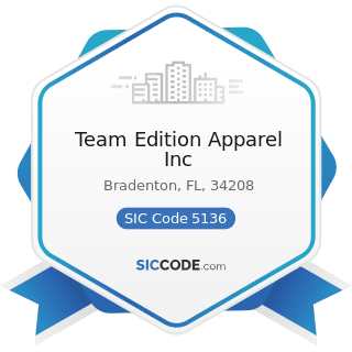 Team Edition Apparel Inc - SIC Code 5136 - Men's and Boy's Clothing and Furnishings