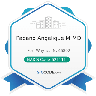 Pagano Angelique M MD - NAICS Code 621111 - Offices of Physicians (except Mental Health...