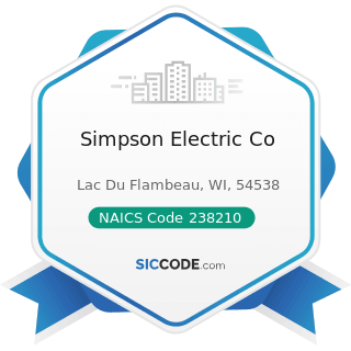 Simpson Electric Co - NAICS Code 238210 - Electrical Contractors and Other Wiring Installation...